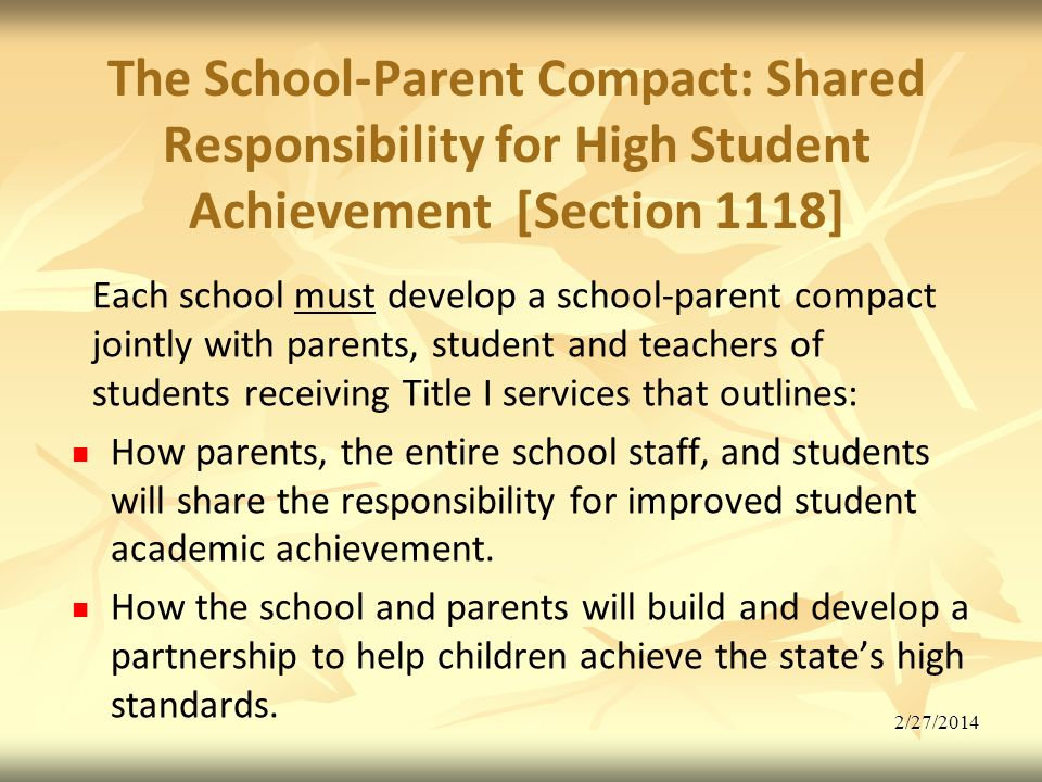 The School-Parent Compact: Shared Responsibility for High Student Achievement [Section 1118]